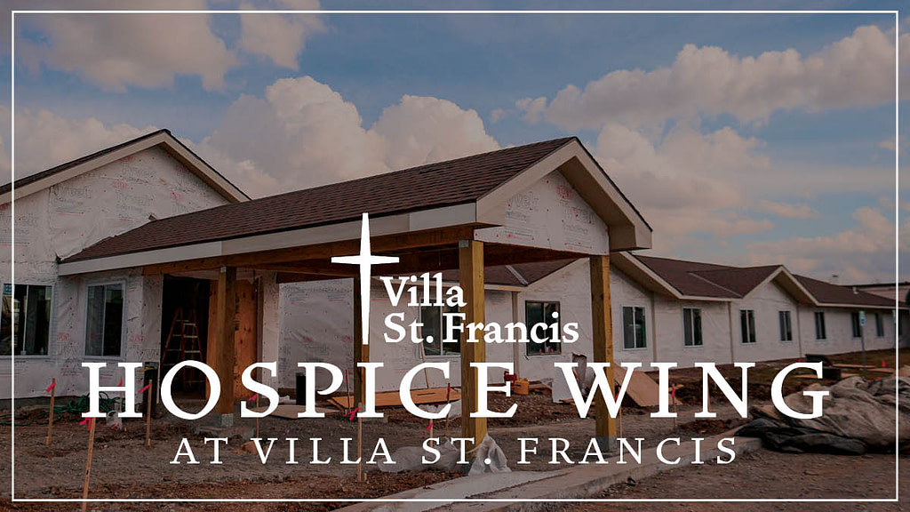 New Hospice Wing Coming to Villa St. Francis